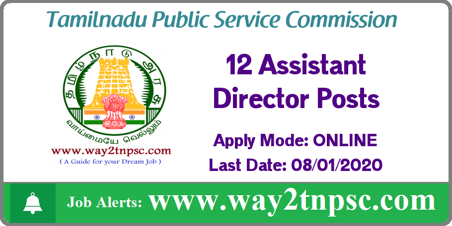 TNPSC Recruitment 2019 for 12 Assistant Director Posts