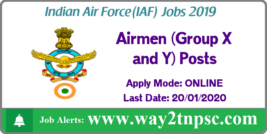 Indian Air Force Recruitment 2019 for Airmen (Group X and Y) Posts