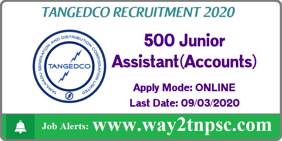 TANGEDCO Recruitment 2020 for 500 Junior Assistant (Accounts) Posts