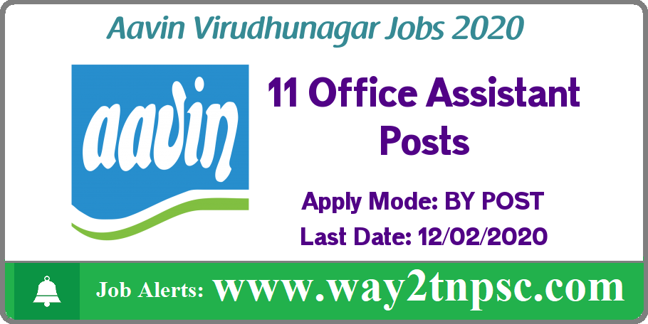 Aavin Virudhunagar Recruitment 2020 for 11 Office Assistant, Driver Posts