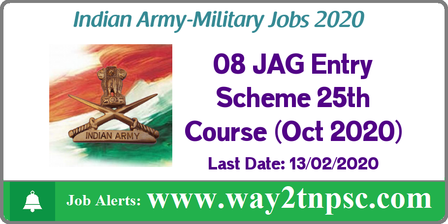 Indian Army Recruitment 2020 for 08 JAG Entry Scheme 25th Course (Oct 2020) Posts