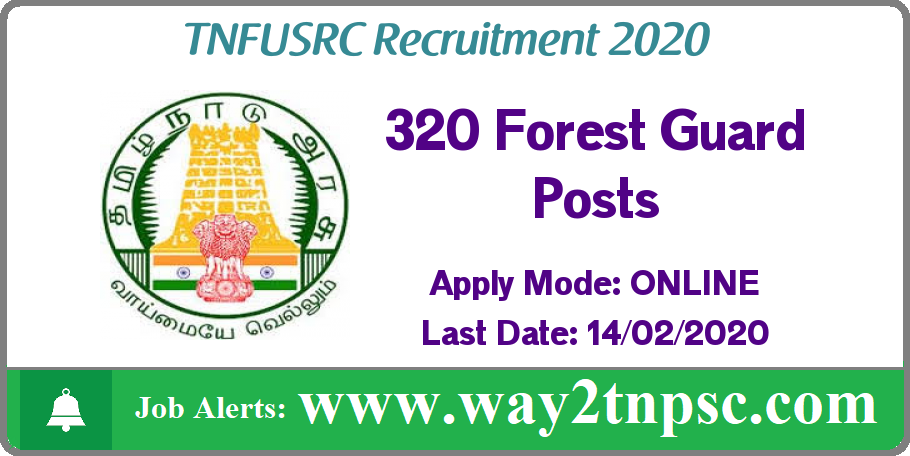 TNFUSRC Recruitment 2019 for 320 Forest Guard Posts