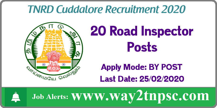 TNRD Cuddalore Recruitment 2020 for 20 Road Inspector Posts