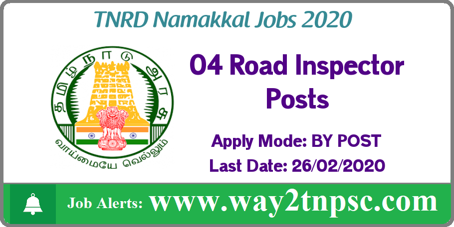 TNRD Namakkal Recruitment 2020 for 04 Road Inspector Posts