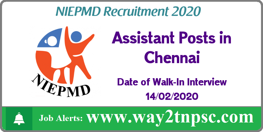 NIEPMD Recruitment 2020 for Assistant Posts
