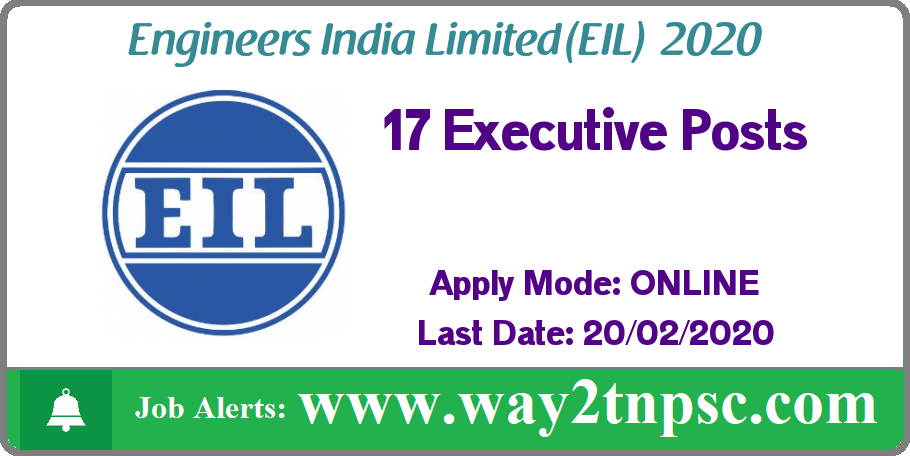 EIL Recruitment 2020 for 17 Executive Posts