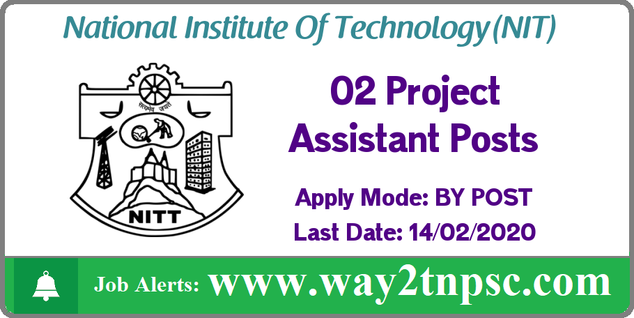 NIT Trichy Recruitment 2020 for 02 Project Assistant Posts