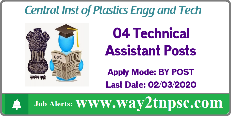 CIPET Recruitment 2020 for 04 Technical Assistant Posts