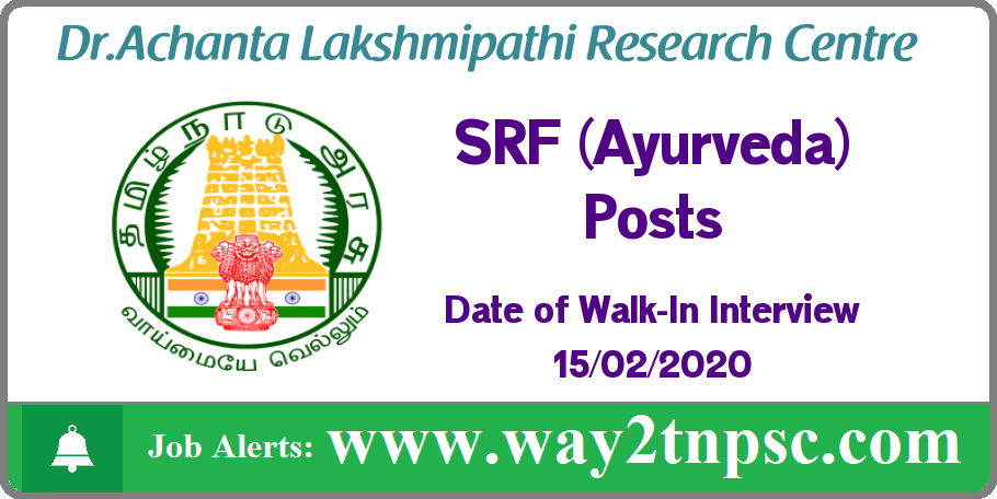 ALRCA Chennai Recruitment 2020 for SRF (Ayurveda) Posts