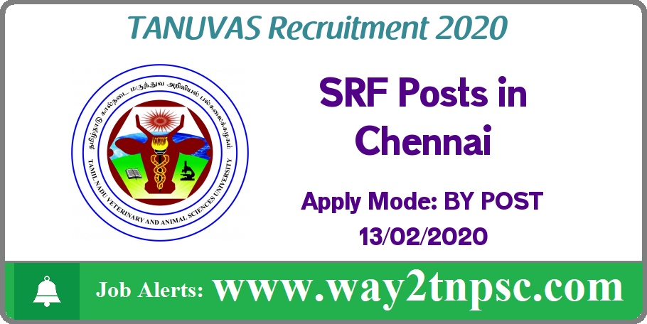 TANUVAS Recruitment 2020 for SRF Posts