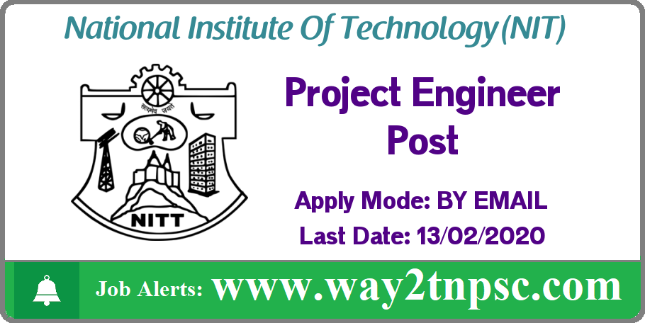 NIT Trichy Recruitment 2020 for Project Engineer Post