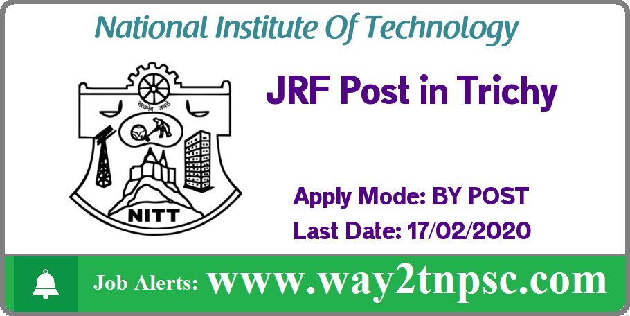 NIT Trichy Recruitment 2020 for JRF Post