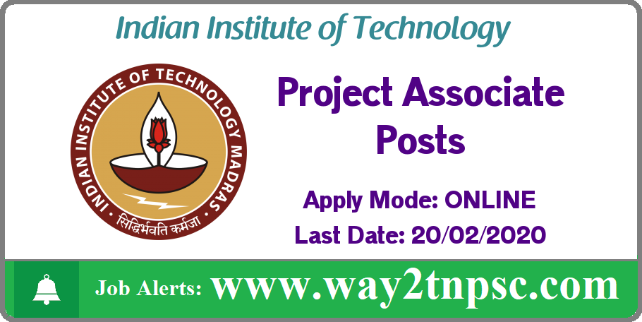 IIT Madras Recruitment 2020 for Project Associate Posts