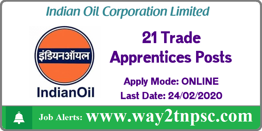 IOCL Southern Region Recruitment 2020 for 21 Trade Apprentices Posts