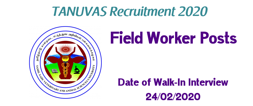 TANUVAS Recruitment 2020 for Field Worker Posts