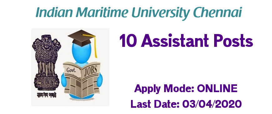IMU Recruitment 2020 for 10 Assistant Posts