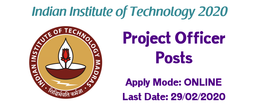 IIT Madras Recruitment 2020 for Project Officer Posts