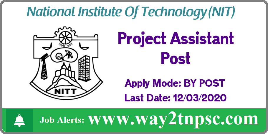 NIT Trichy Recruitment 2020 for Project Assistant Post