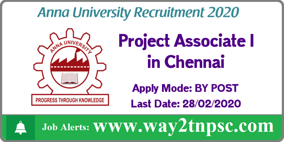 Anna University(AU) Recruitment 2020 for Project Associate I Posts