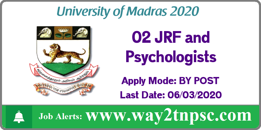 Madras University Recruitment 2020 for 02 JRF and Psychologist Posts