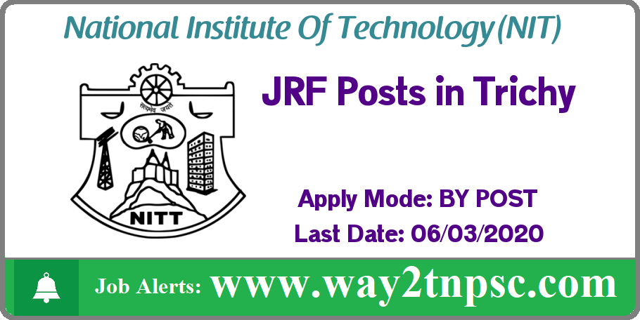 NIT Trichy Recruitment 2020 for JRF Posts