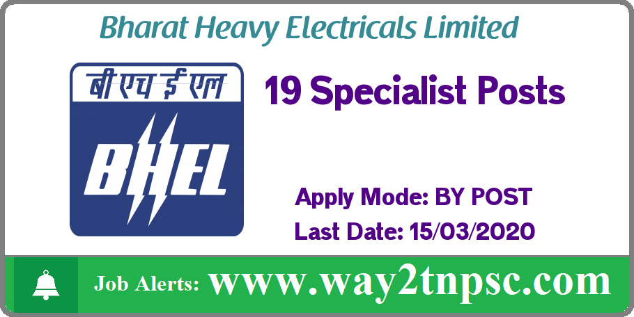 BHEL Trichy Recruitment 2020 for 19 Specialist Posts
