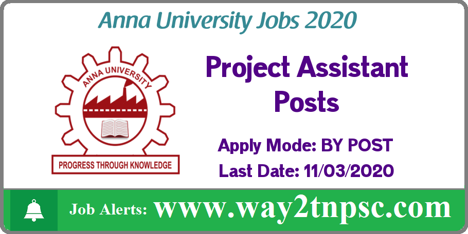 Anna University(AU) Recruitment 2020 for Project Assistant Posts