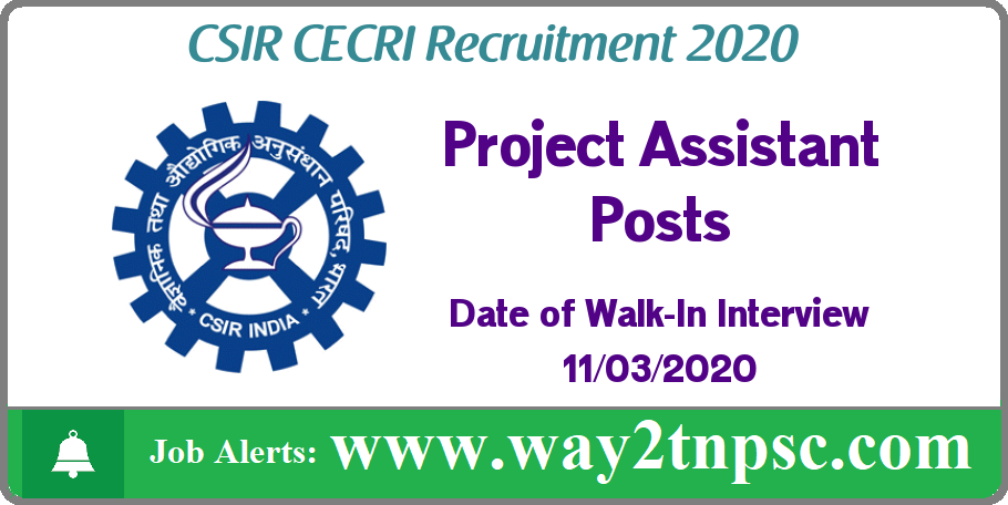 CSIR CECRI Karaikudi Recruitment 2020 for Project Assistant Posts