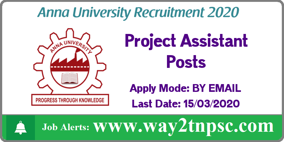 Anna University(AU) Recruitment 2020 for 03 Project Assistant Posts