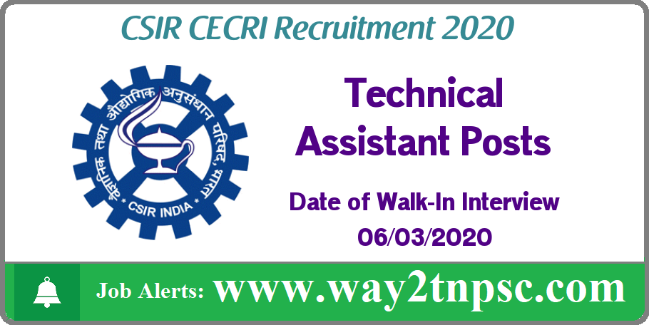 CSIR CECRI Recruitment 2020 for 04 Technical Assistant Posts