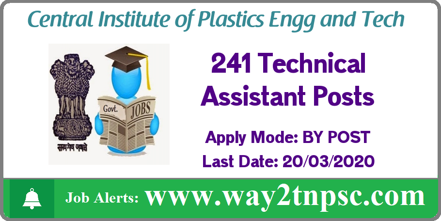CIPET Recruitment 2020 for 241 Technical Assistant Posts