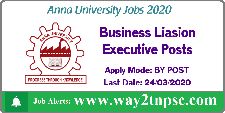 Anna University Recruitment 2020 for Business Liasion Executive Posts