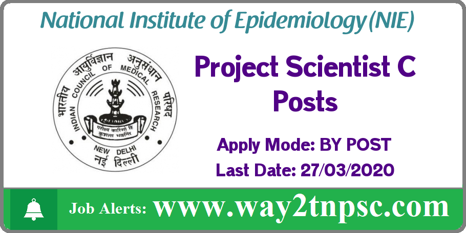 NIE Recruitment 2020 for 02 Project Scientist C Posts