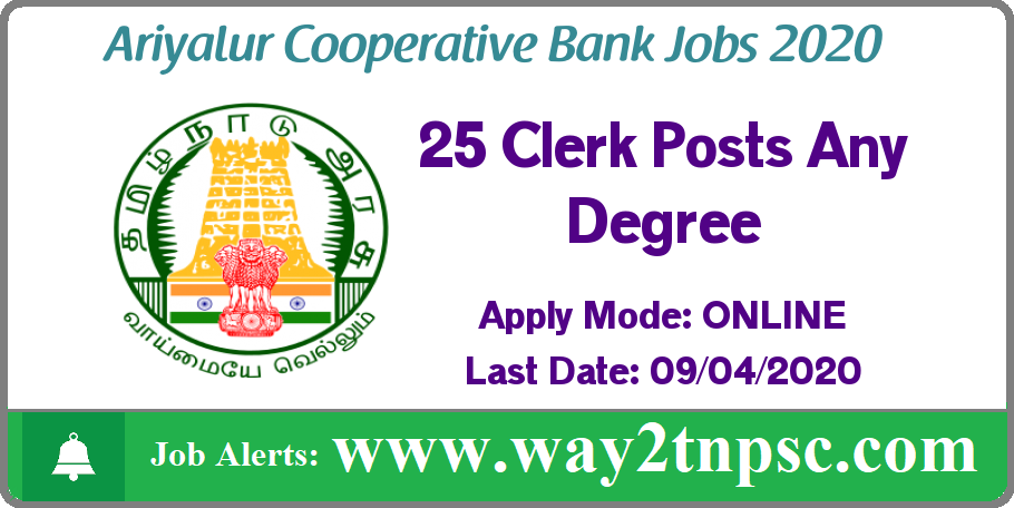 Ariyalur Cooperative Bank Recruitment 2020 for 25 Clerk Posts