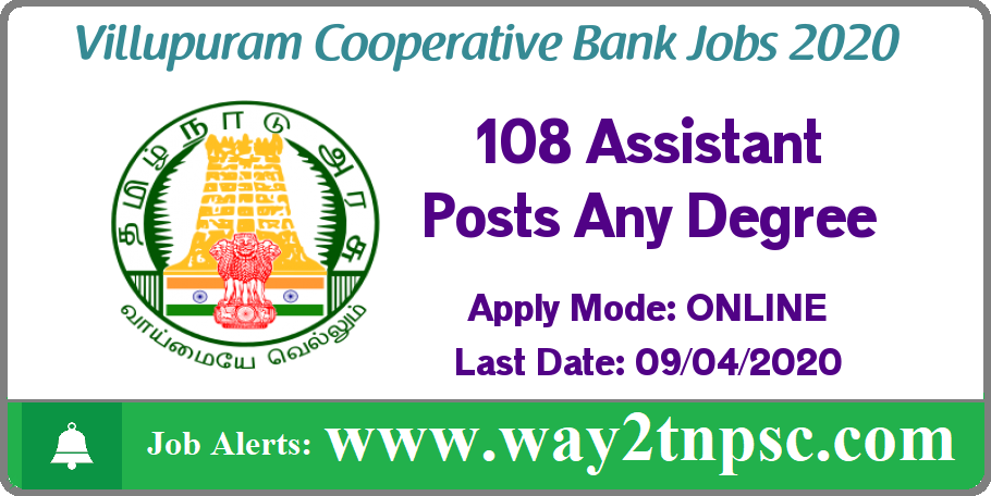 Villupuram Cooperative Bank Recruitment 2020 for 108 Assistant Posts