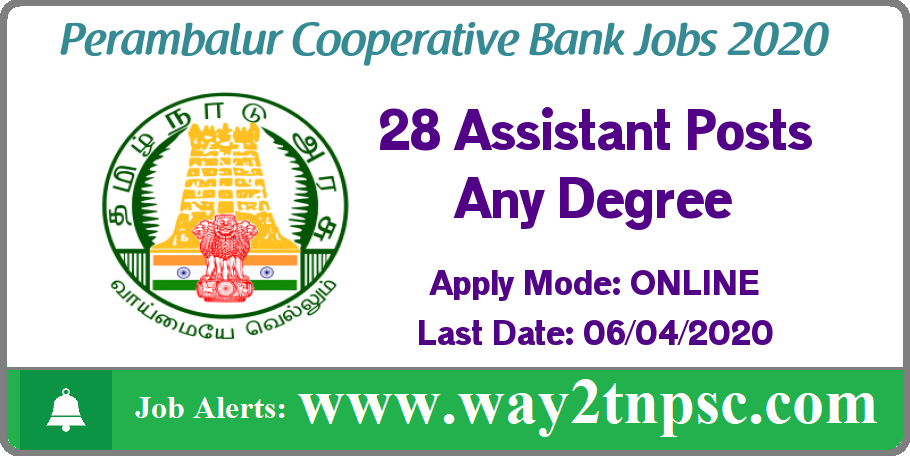 Perambalur Cooperative Bank Recruitment 2020 for 28 Assistant Posts