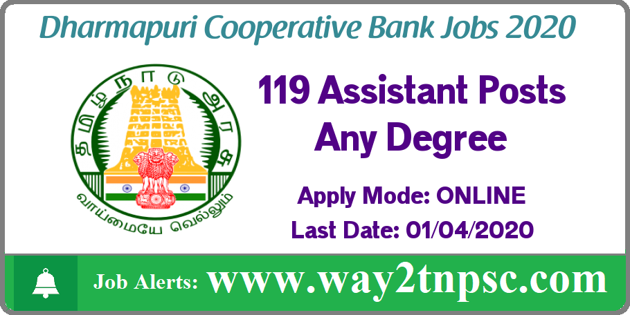 Dharmapuri Cooperative Bank Recruitment 2020 for 119 Assistant Posts