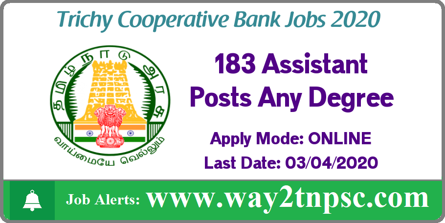 Trichy Cooperative Bank Recruitment 2020 for 183 Assistant Posts