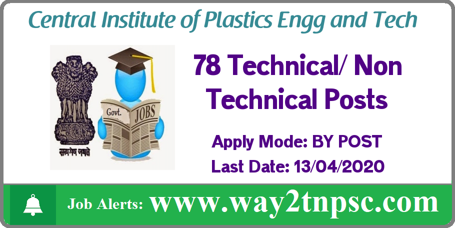 CIPET Recruitment 2020 for 78 Technical and NonTechnical Posts