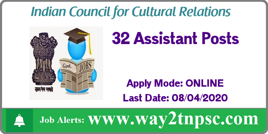 ICCR Recruitment 2020 for 32 Assistant Posts