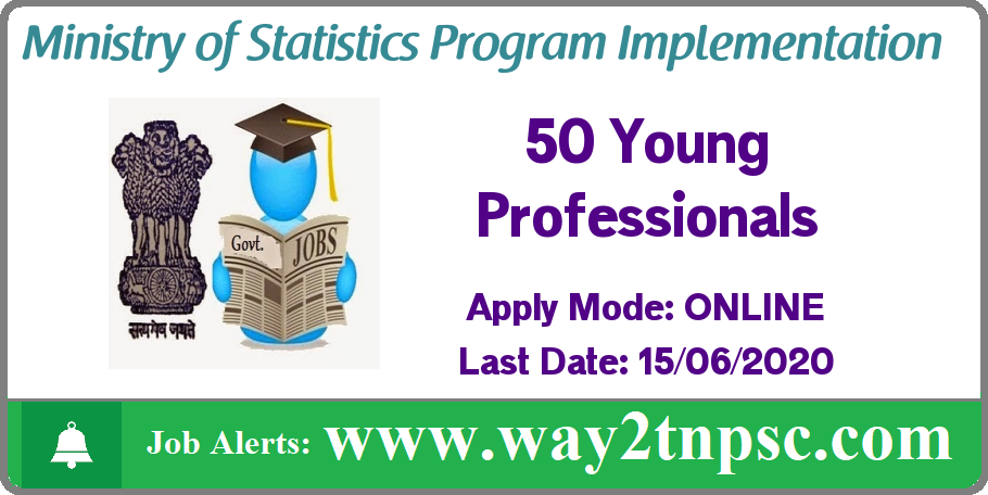 MOSPI Recruitment 2020 for 50 Young Professional Posts