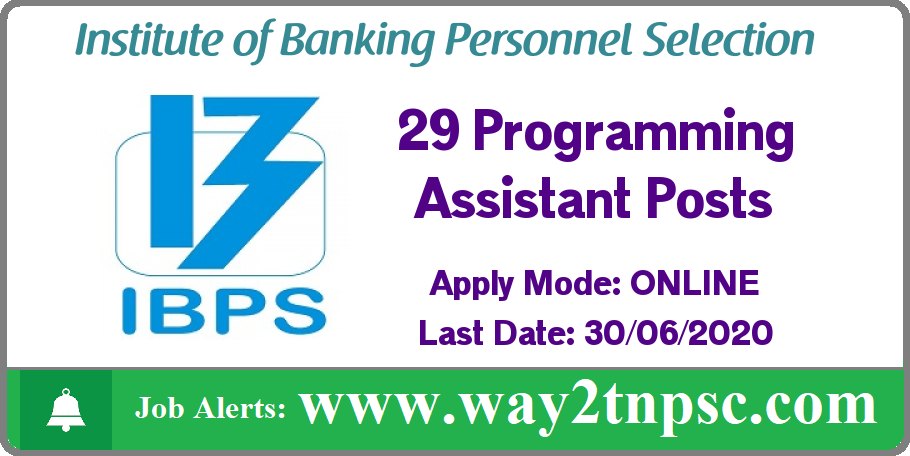 IBPS Recruitment 2020 for 29 Programming Assistant Posts