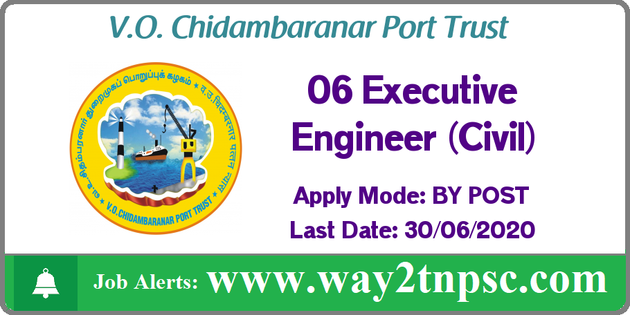 VOC Port Trust Recruitment 2020 for 06 Executive Engineer (Civil) Posts