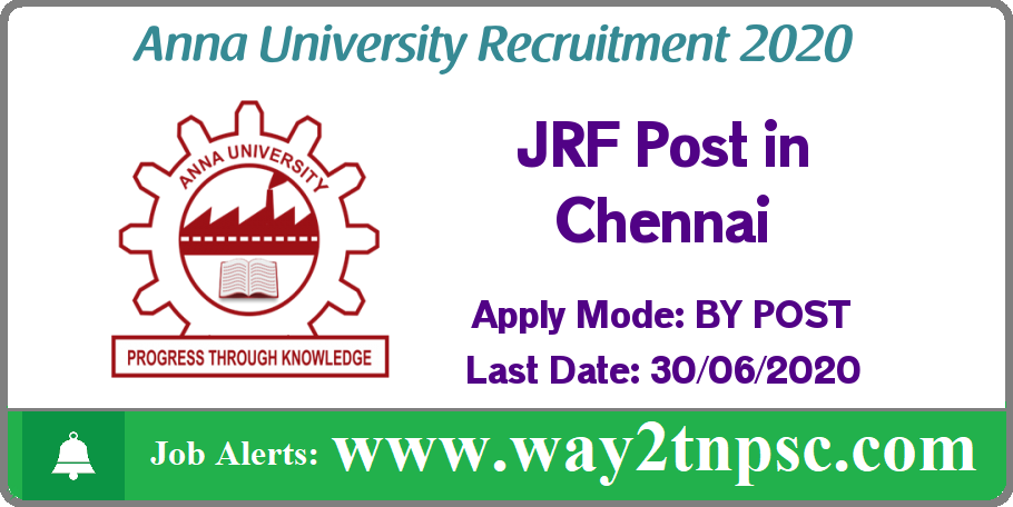 Anna University(AU) Recruitment 2020 for JRF Post