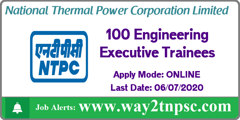 NTPC Recruitment 2020 for 100 Engineering Executive Trainee Posts