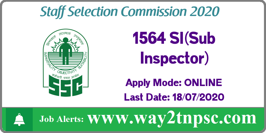 SSC Recruitment 2020 for 1564 SI(Sub Inspector) Posts