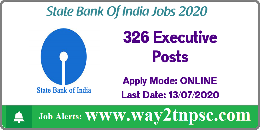 SBI Recruitment 2020 for 326 Executive Posts