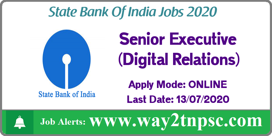 SBI Recruitment 2020 for 06 Senior Executive (Digital Relations) Posts
