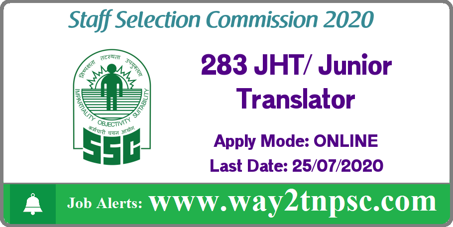 SSC Recruitment 2020 for 283 JHT and Junior Translator Posts