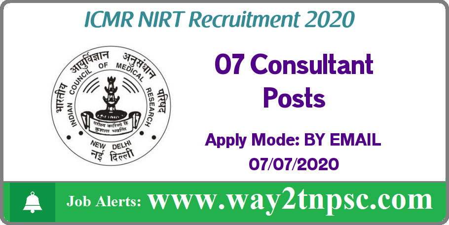 NIRT Chennai Recruitment 2020 for 07 Consultant Posts